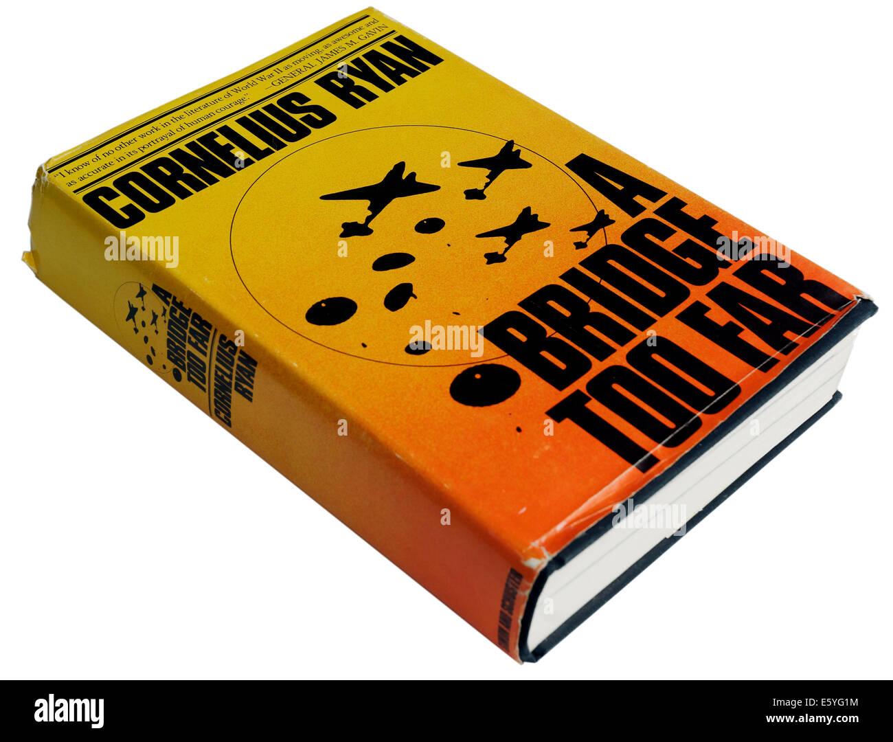 A Bridge too Far by Cornelius Ryan - Stock Image