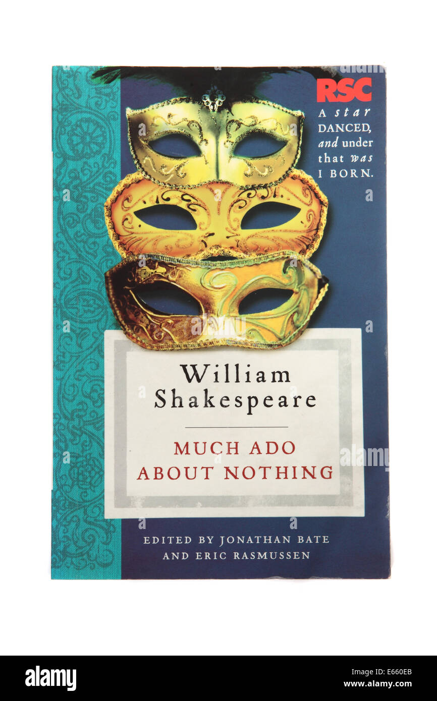 The play Much ado about nothing - written by William Shakespeare - Stock Image