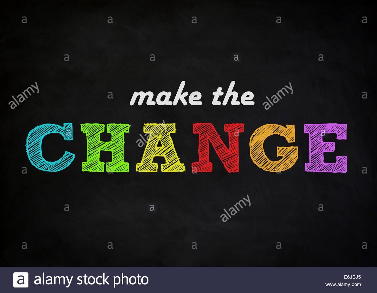 make the change - chalkboard concept - Stock Image