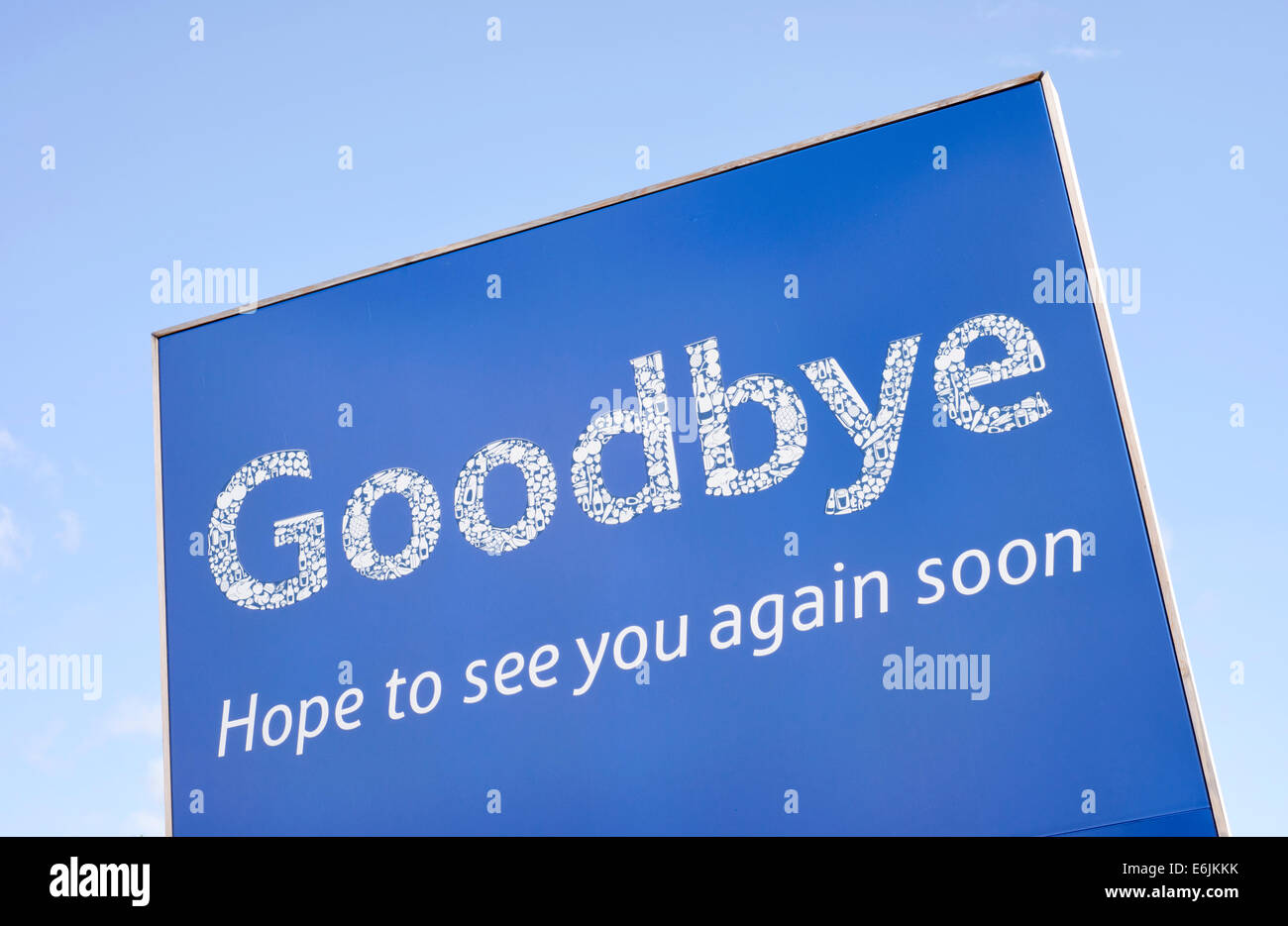 'Goodbye, Hope to see you again' sign at a Tesco store in Blackpool, Lancashire, England - Stock Image