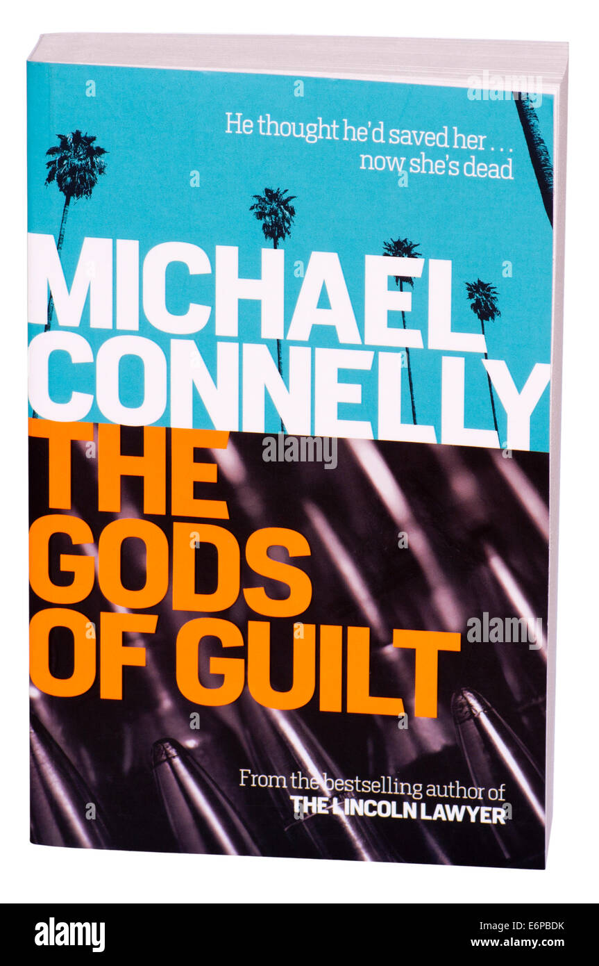 Michael Connelly Crime Thriller Paperback Book ' The Gods Of Guilt ' - Stock Image
