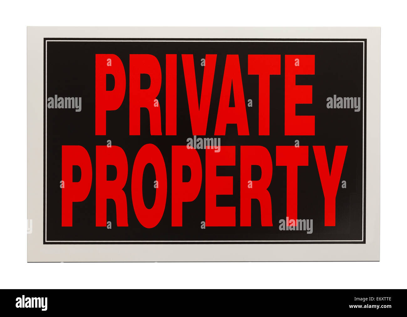 Black and Red Plastic Private Property Sign Isolated on White Background. - Stock Image