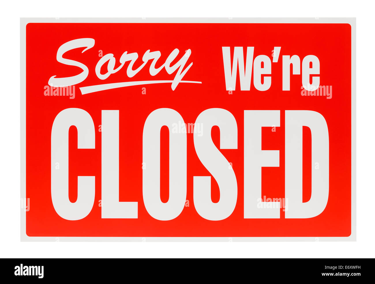 Plastic Sorry We're Closed Sign Isolated on White Background. - Stock Image