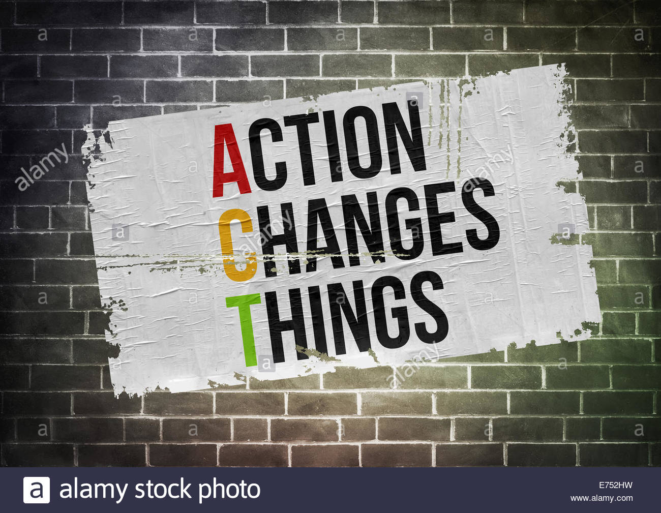 Act Changes Things - poster concept - Stock Image