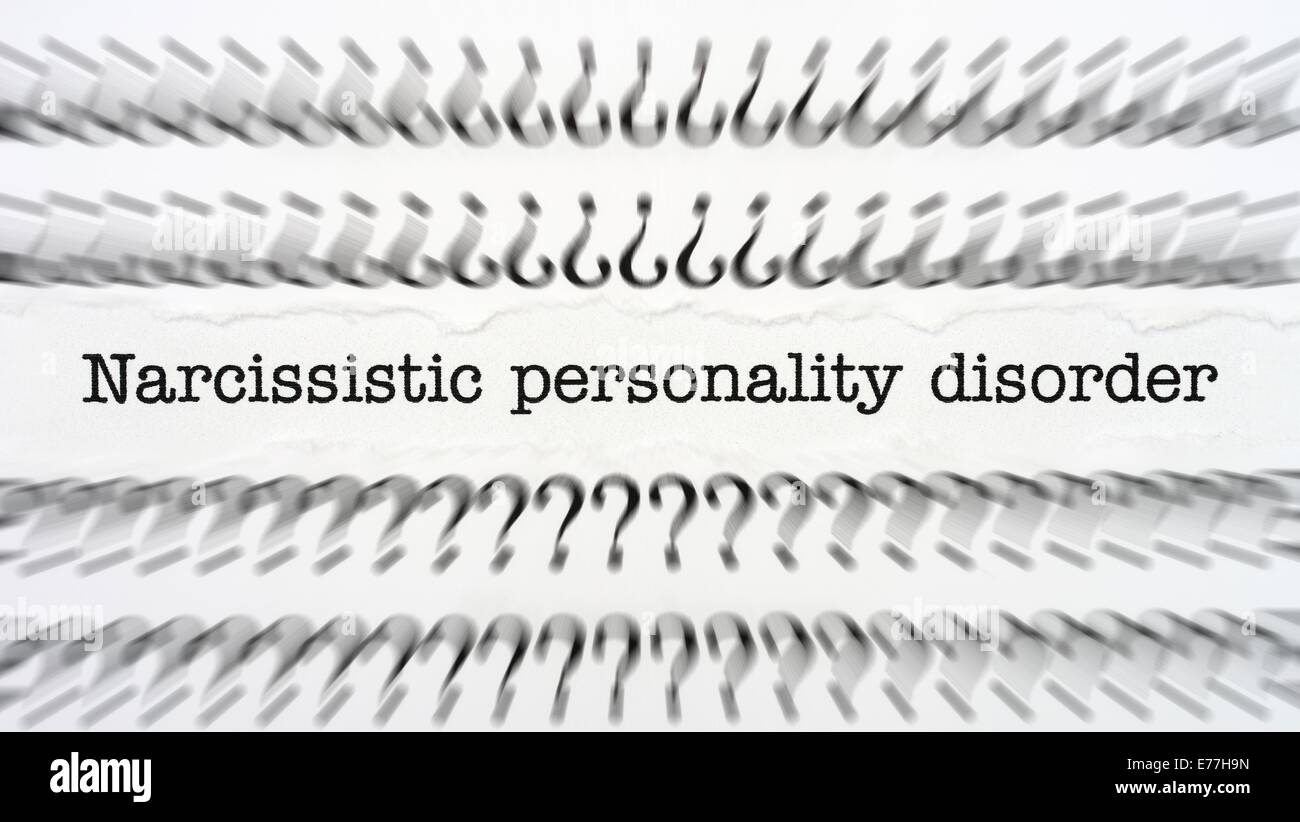 Narcissistic personality disorder text - Stock Image