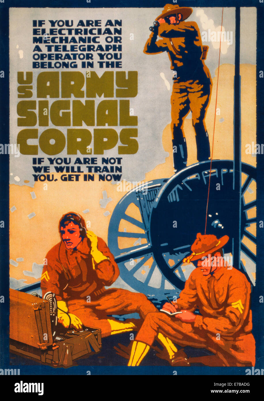 If you are an electrician, mechanic or a telegraph operator you belong in the U.S. Army Signal Corps If you are - Stock Image