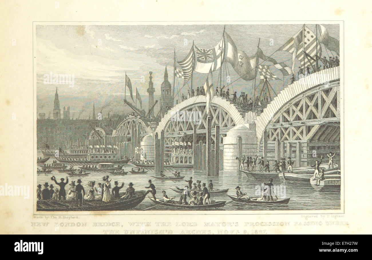 New London Bridge, with the Lord Mayor's Procession passing under the unfinished arches, Novr 9, 1827 - Shepherd, - Stock Image