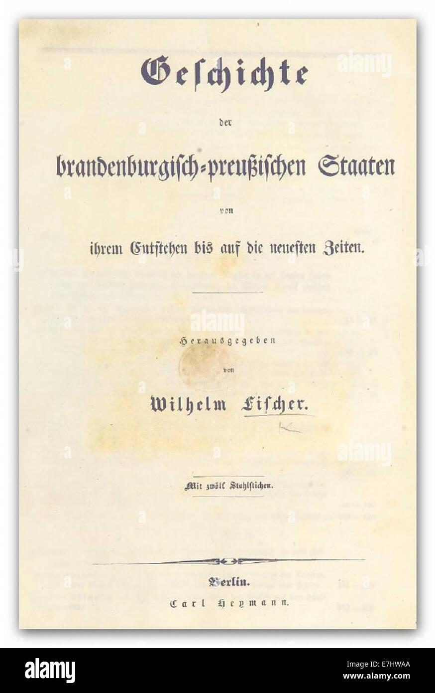 FISCHER(1836) Geschichte der brandenburgisch-preussischen Staaten - Stock Image