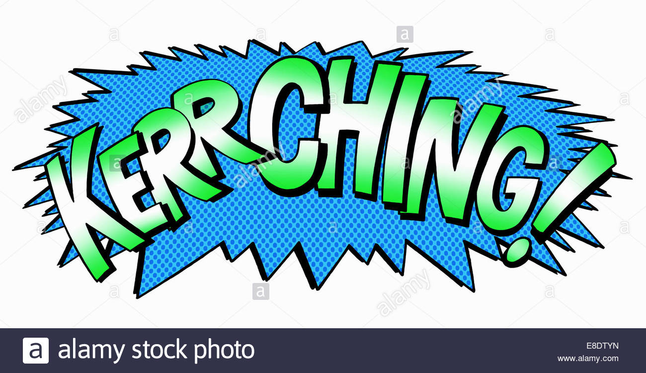Kerching! comic book text sound effect - Stock Image