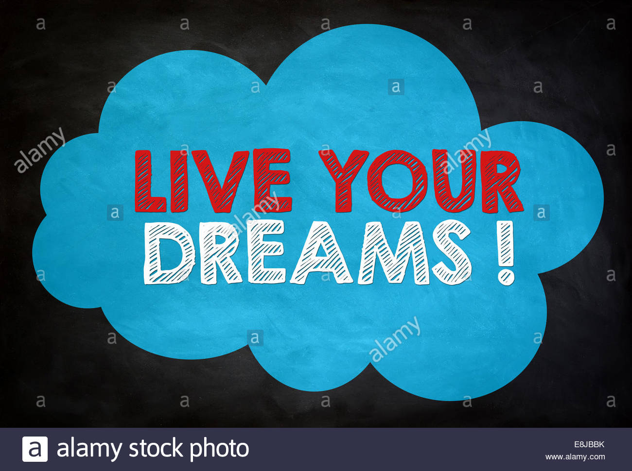 LIVE YOUR DREAMS - chalkboard concept - Stock Image