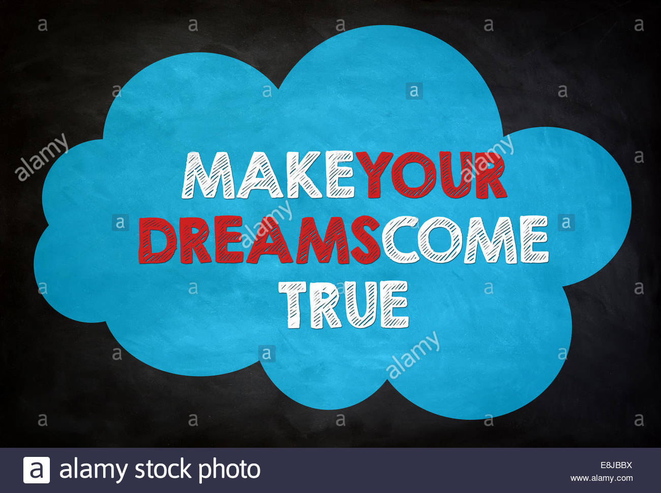 YOUR DREAMS - chalkboard concept - Stock Image