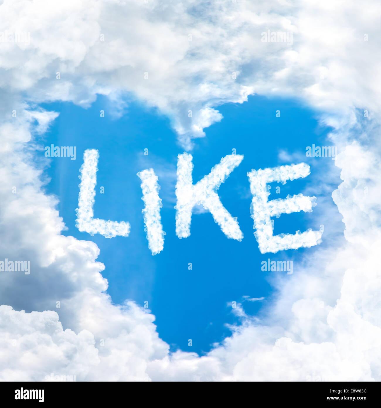 show like word inside blue sky shape heart from cloud frame Stock ...