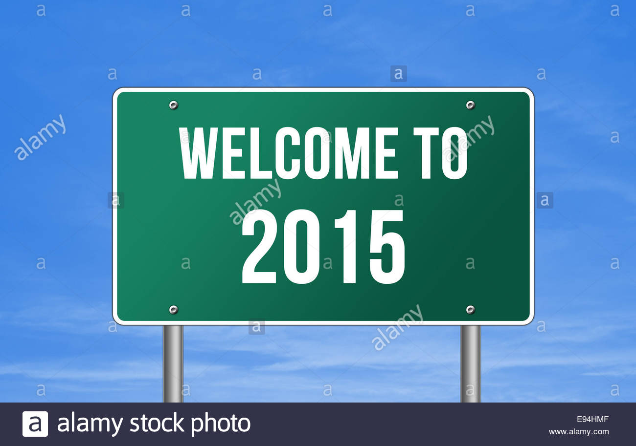 WELCOME TO 2015 icon road sign - Stock Image