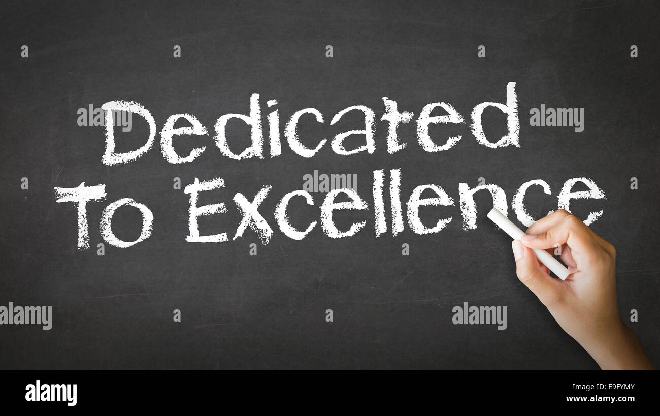 Dedicated to Excellence Chalk Illustration - Stock Image