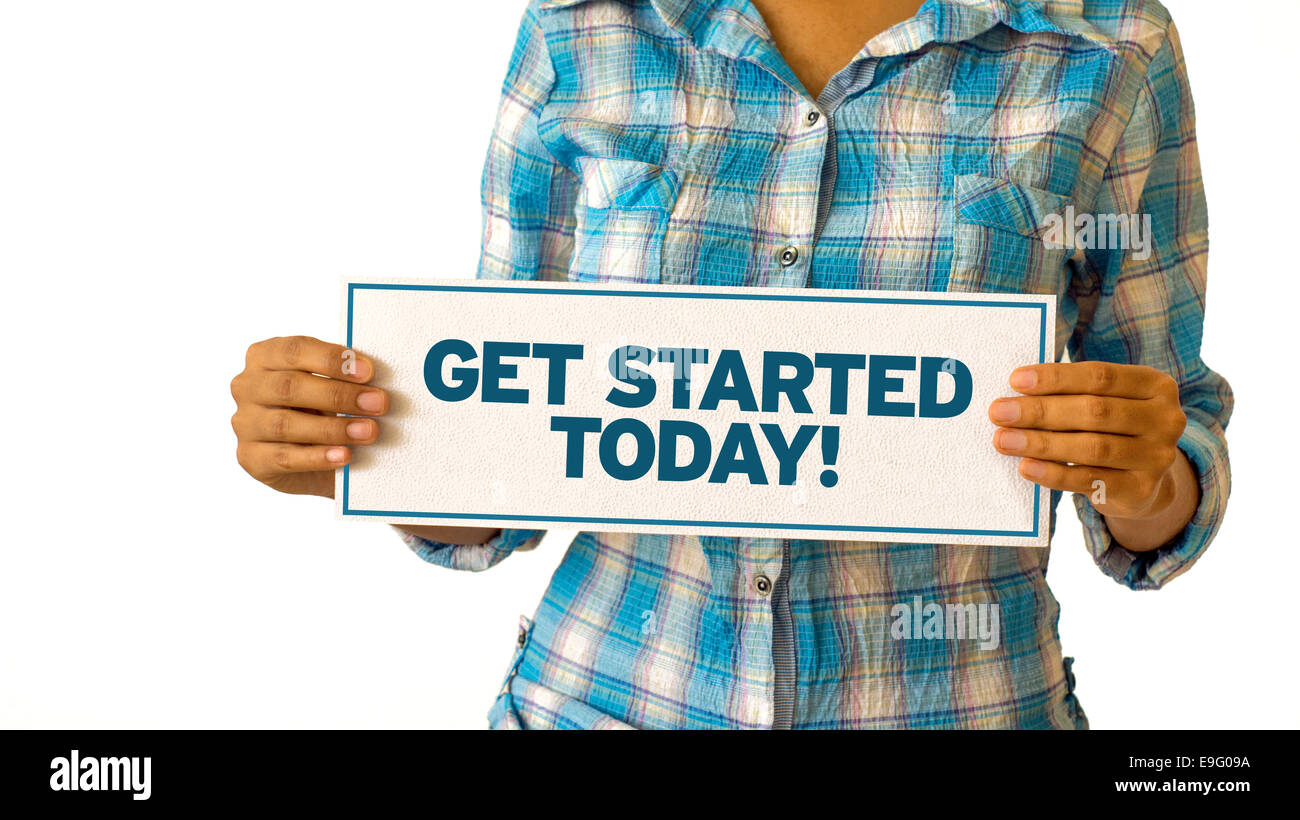 Get Started Today - Stock Image