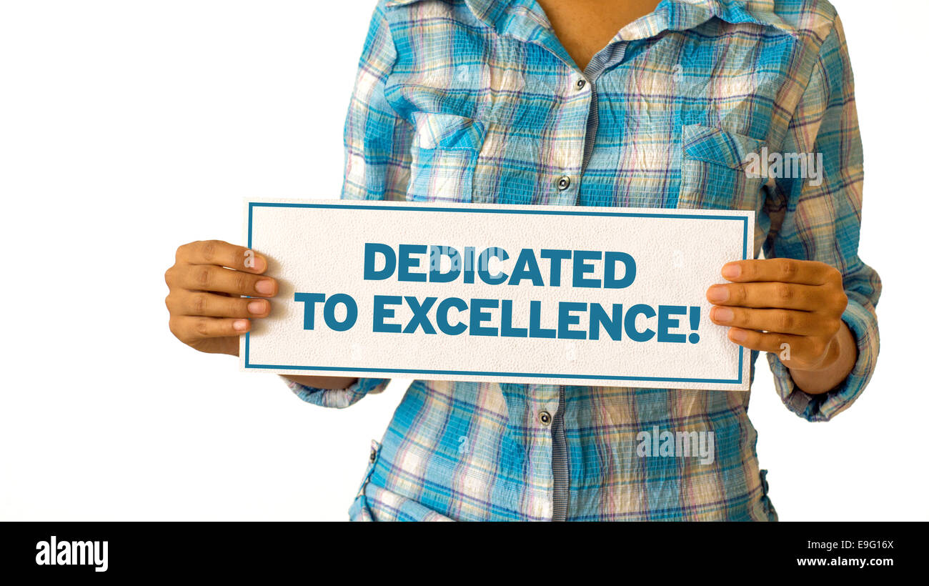 Dedicated To Excellence - Stock Image