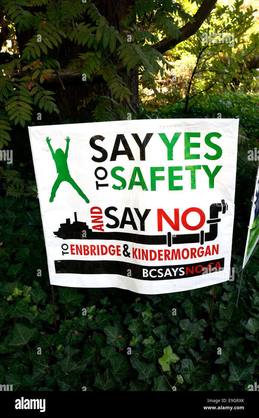 Sign protesting the Enbridge and Kinder Morgan heavy oil
