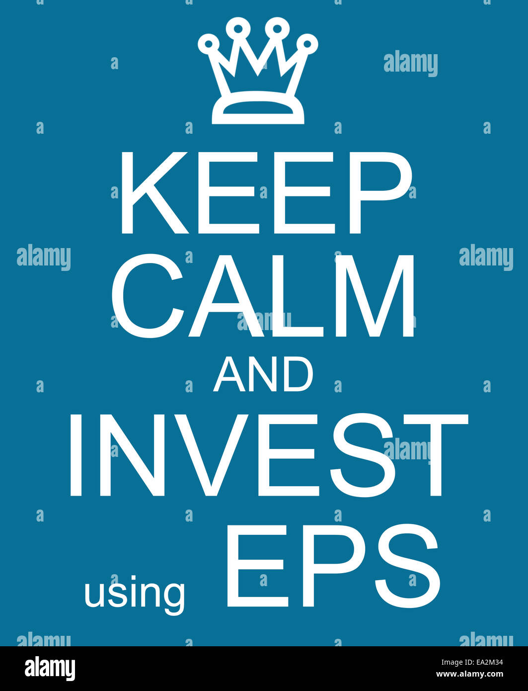 Keep Calm and Invest Using EPS making a great earnings per share concept - Stock Image