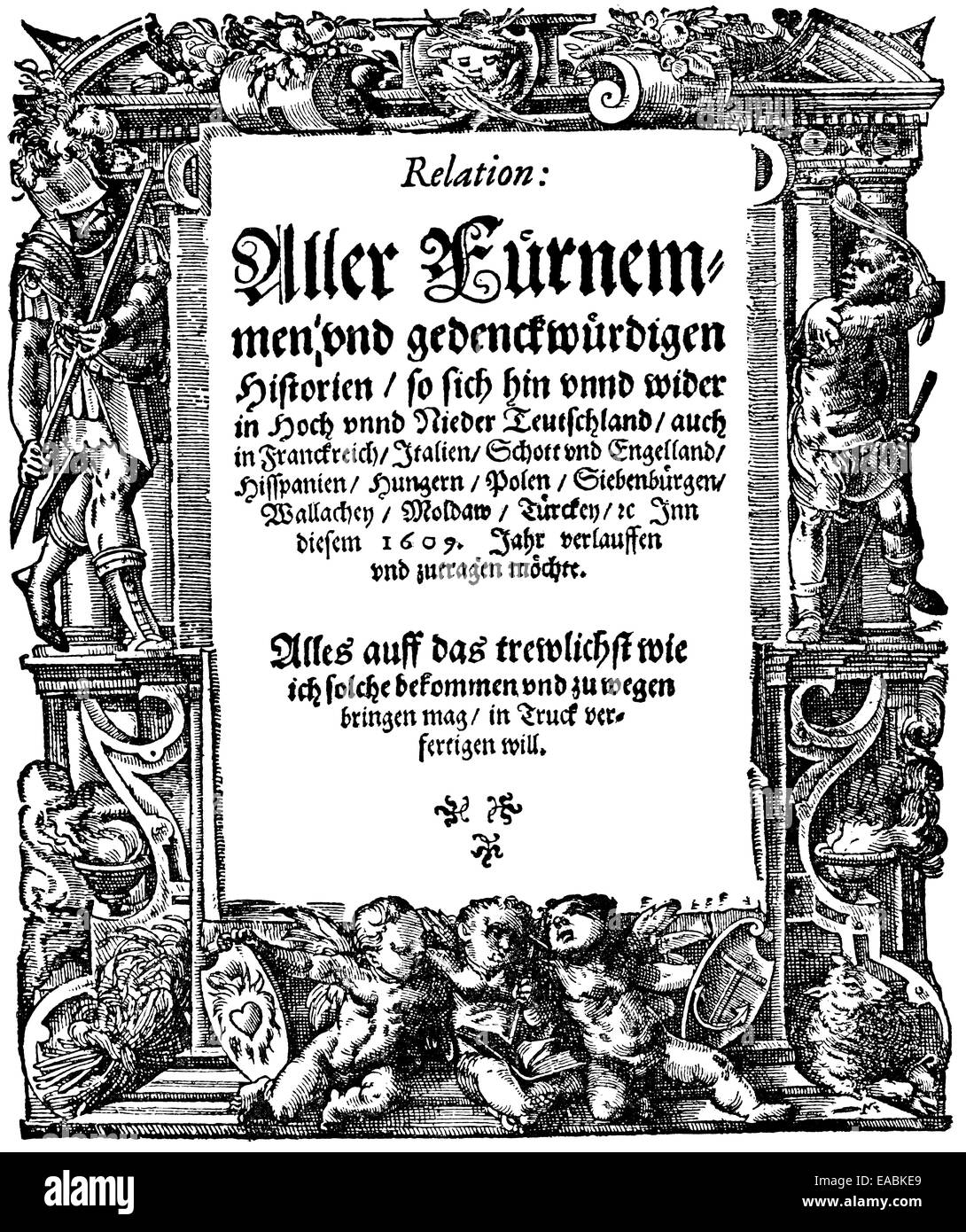 Historic print, 1609, front page of the world's first newspaper, printed  and published since 1604 by Johann Carolus, 1575 - 1634