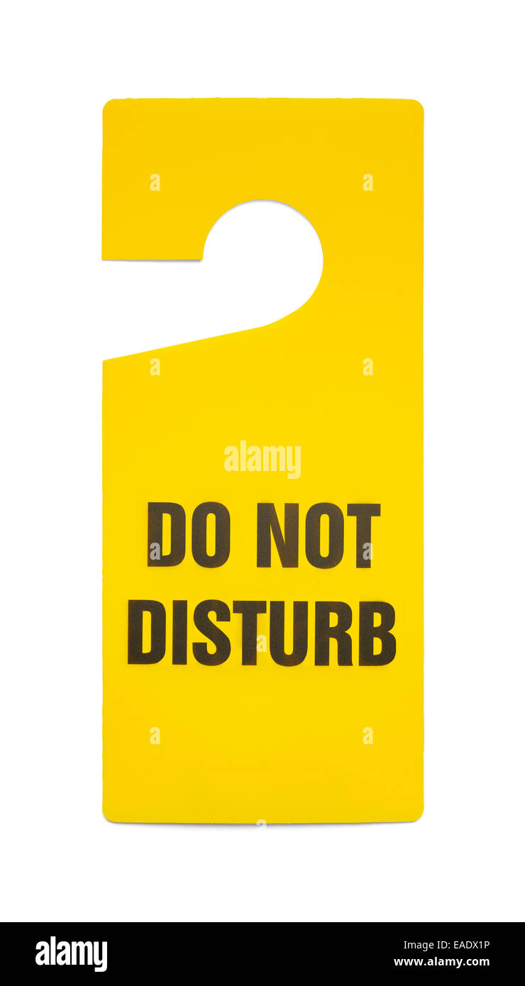 Yellow Plastic Do Not Disturb Sign Isolated on White Background. - Stock Image