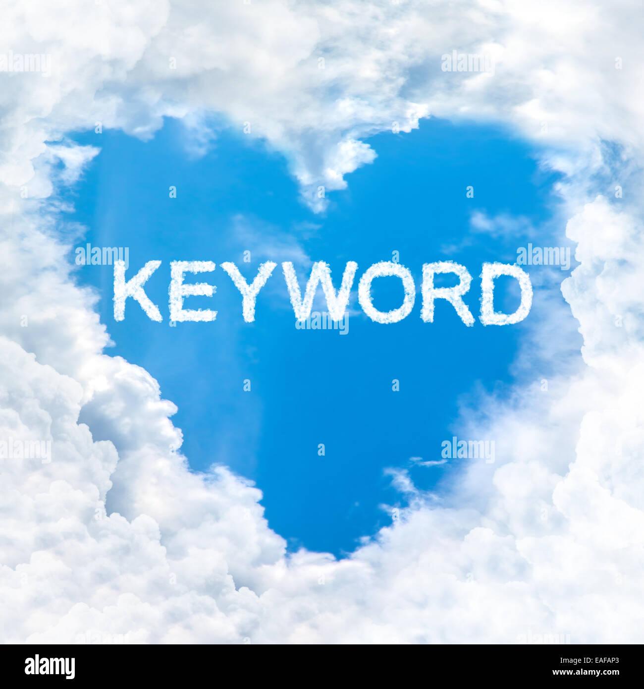 keyword word inside love cloud heart shape blue sky background only - Stock Image
