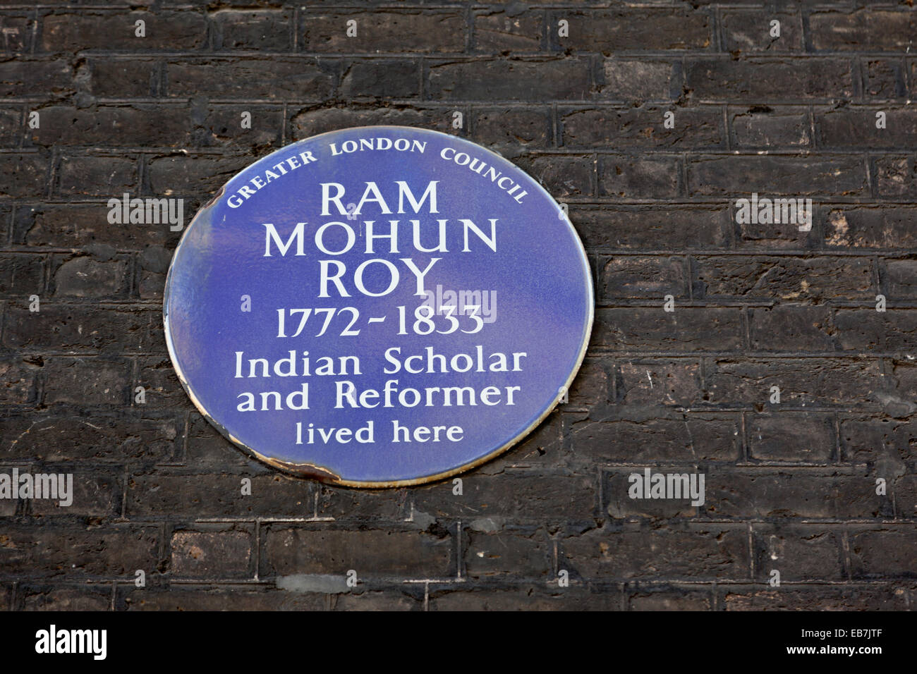 Ram Mohum Roy Indian Scholar and reformer, Blue Plaque by Greater London Council. - Stock Image