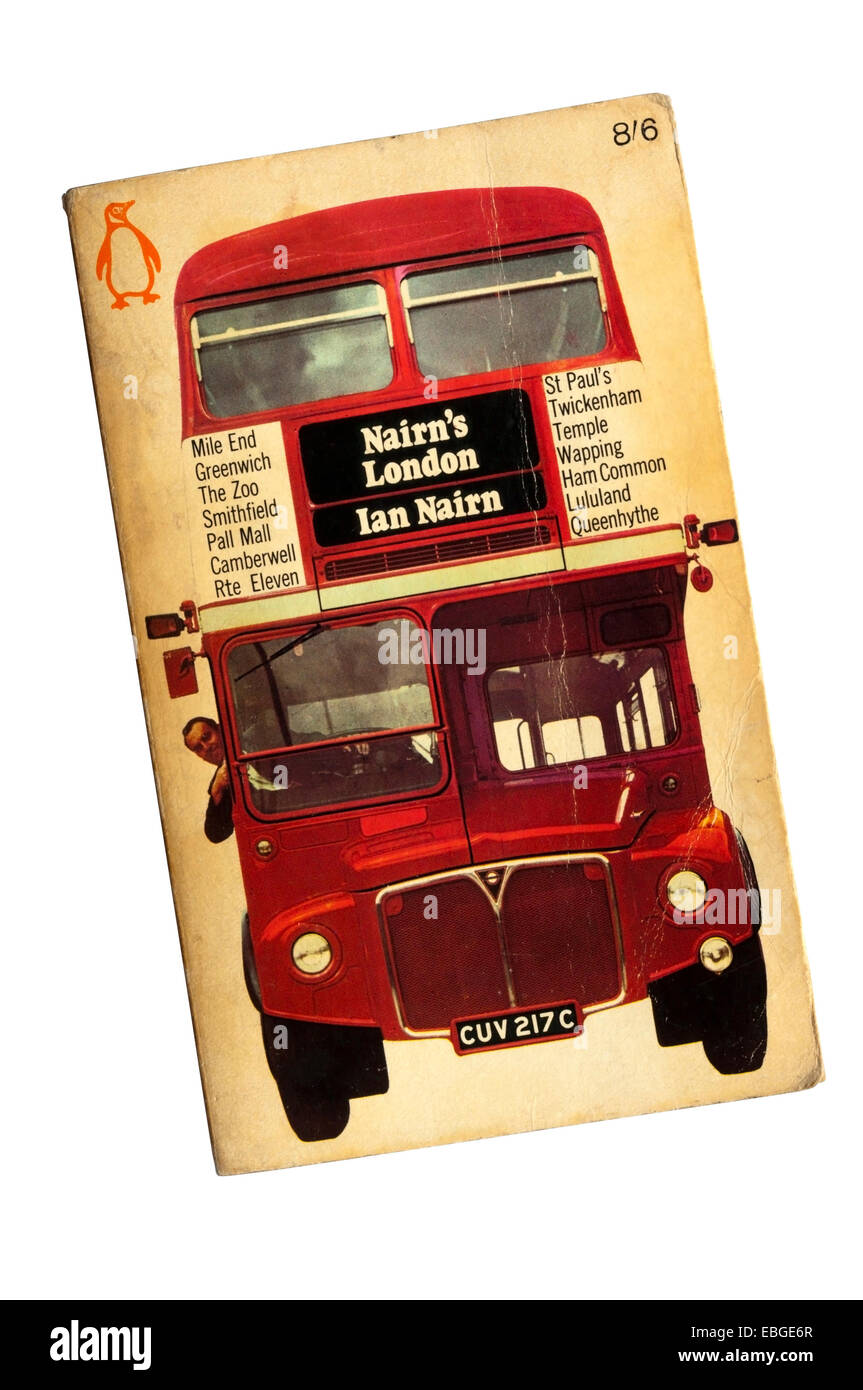 1966 first edition paperback copy of Nairn's London by Ian Nairn. Published by Penguin. - Stock Image