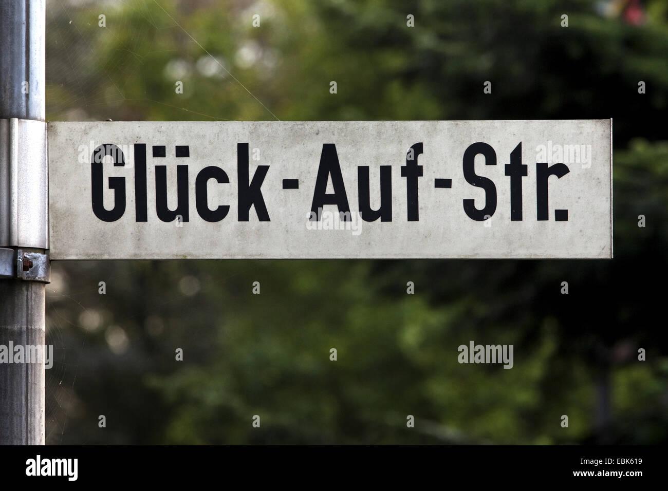 road sign 'Glueck-Auf-Street', Germany, North Rhine-Westphalia, Ruhr Area, Oer-Erkenschwick - Stock Image