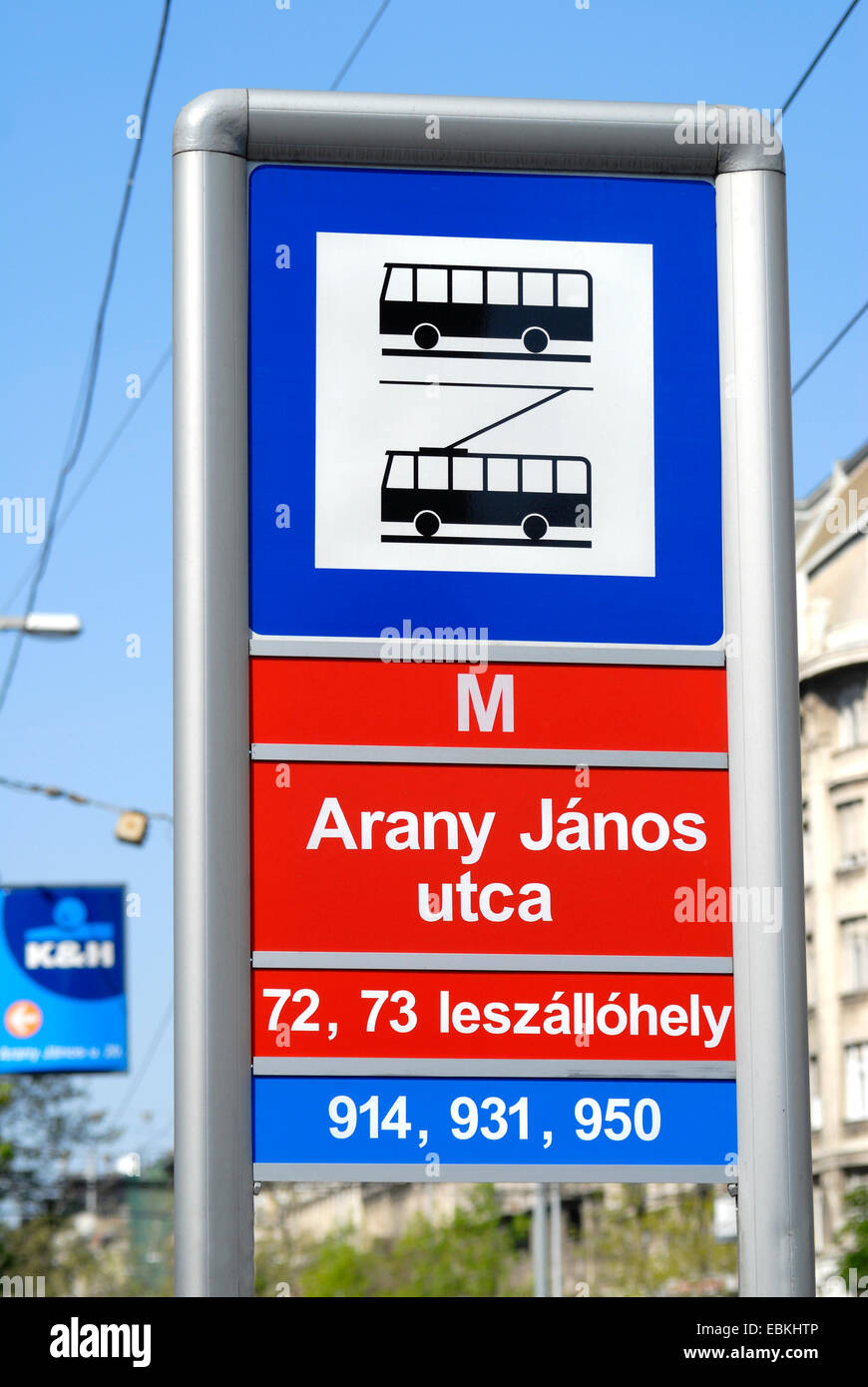 Budapest, Hungary. Bus and Trolleybus stop sign in Arany Janos utca (street) Stock Photo