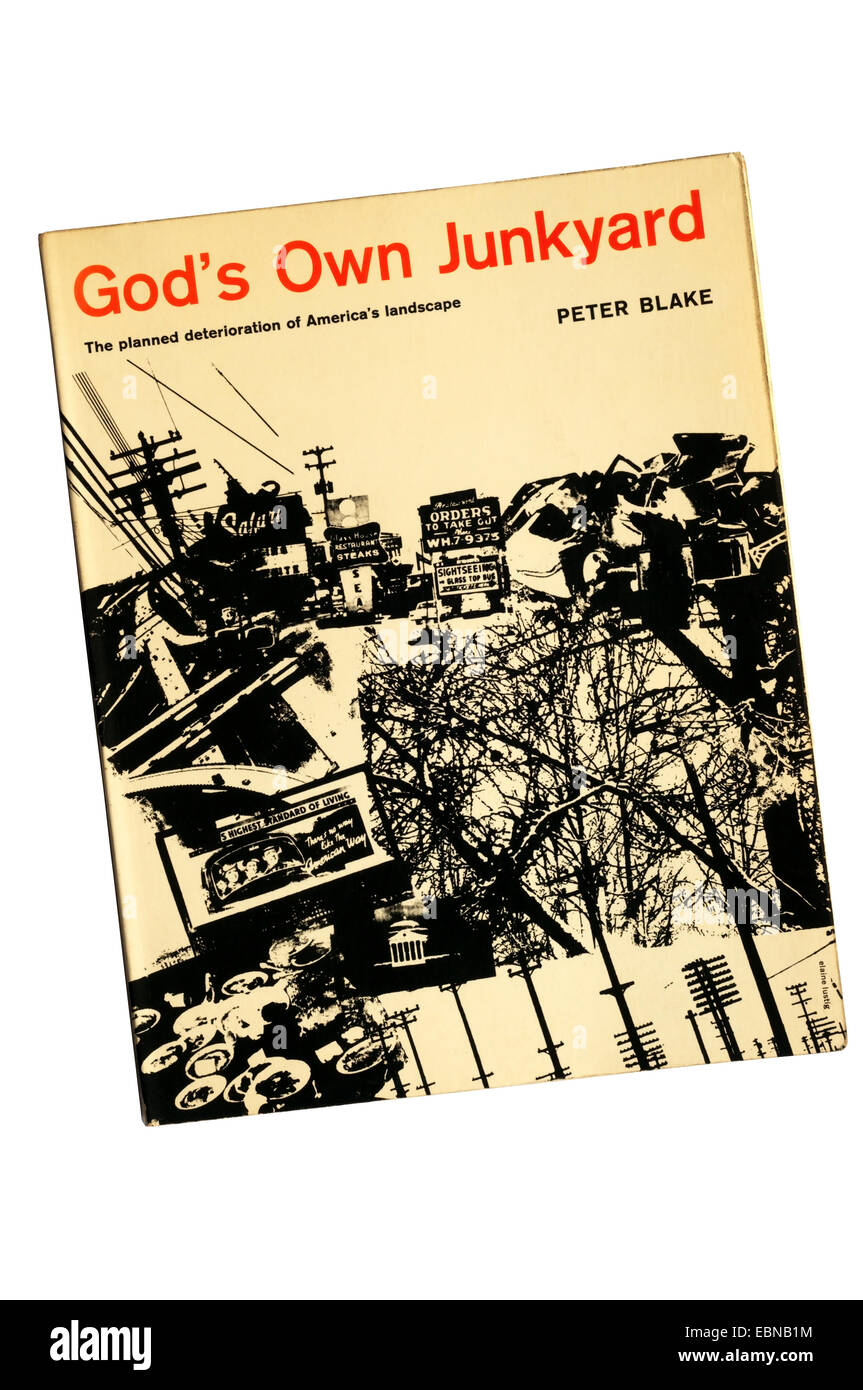 God's Own Junkyard by Peter Blake, published by Holt, Rinehart and Winston of New York in 1964. - Stock Image