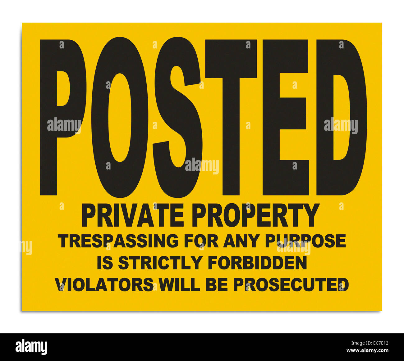 Yellow Plastic Posted Private Property Sign Isolated on White Backgroud. - Stock Image