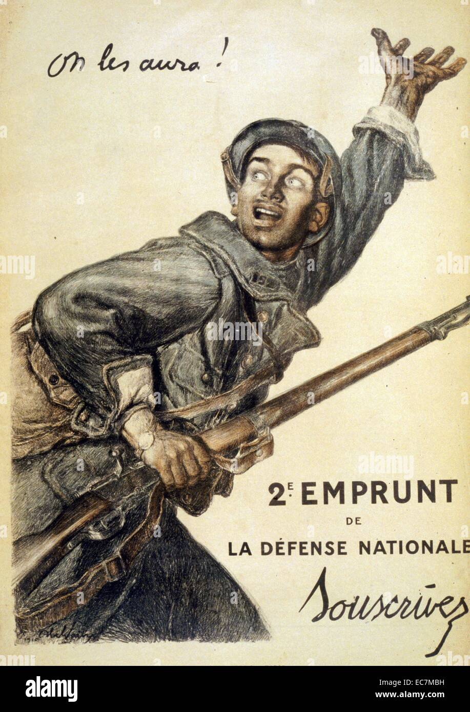 We'll get them! Subscribe to the 2nd National Defense Loan. A French soldier with a gun in one hand, and the - Stock Image