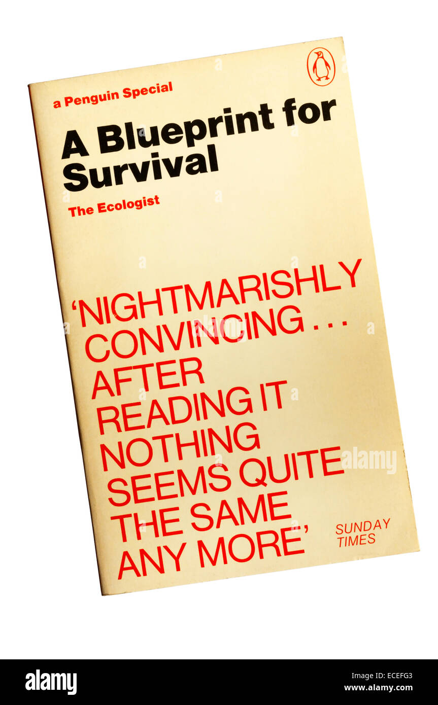 Paperback copy of A Blueprint for Survival first published by The Ecologist magazine in 1972.  Subsequently published - Stock Image