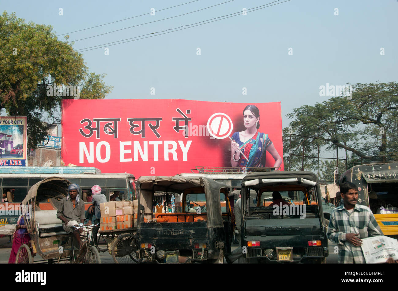 Billboards saying 'No Entry' and in Hindi, You're not