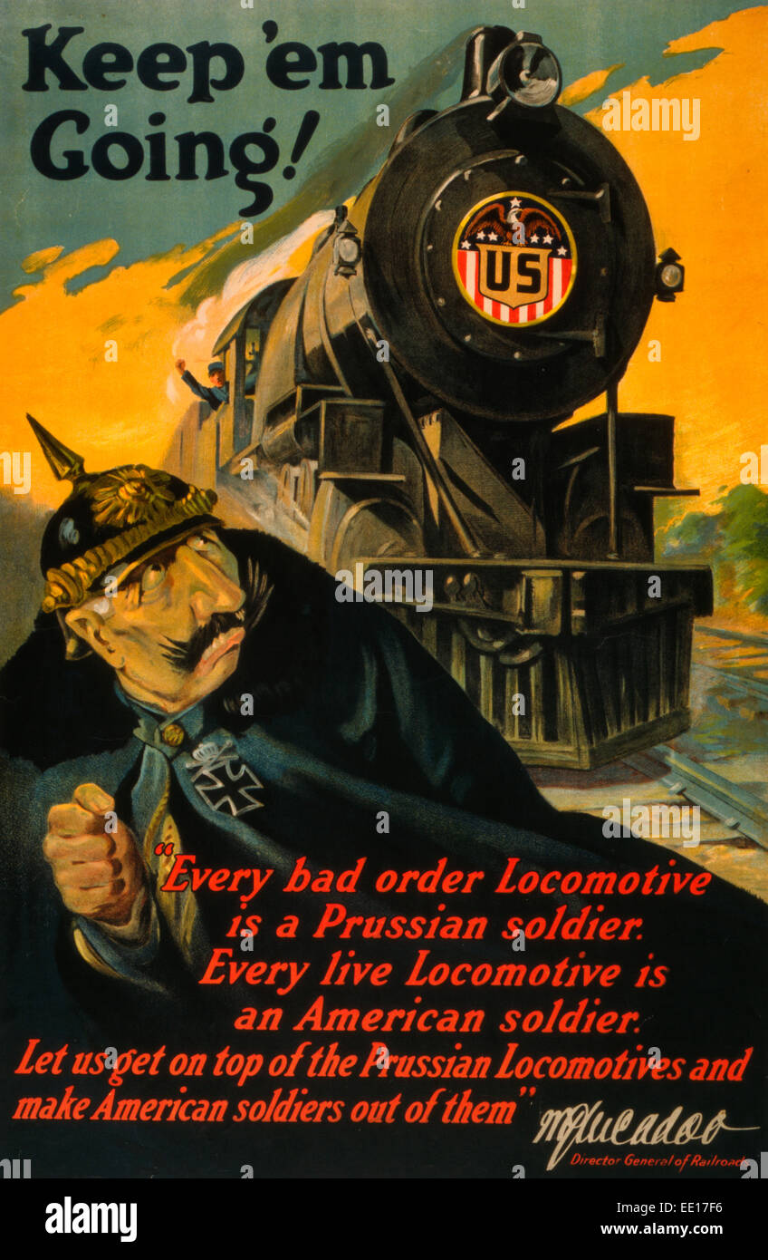 Keep 'em going! WWI poster showing a German soldier fleeing from an oncoming locomotive bearing insignia, 'U.S.' - Stock Image