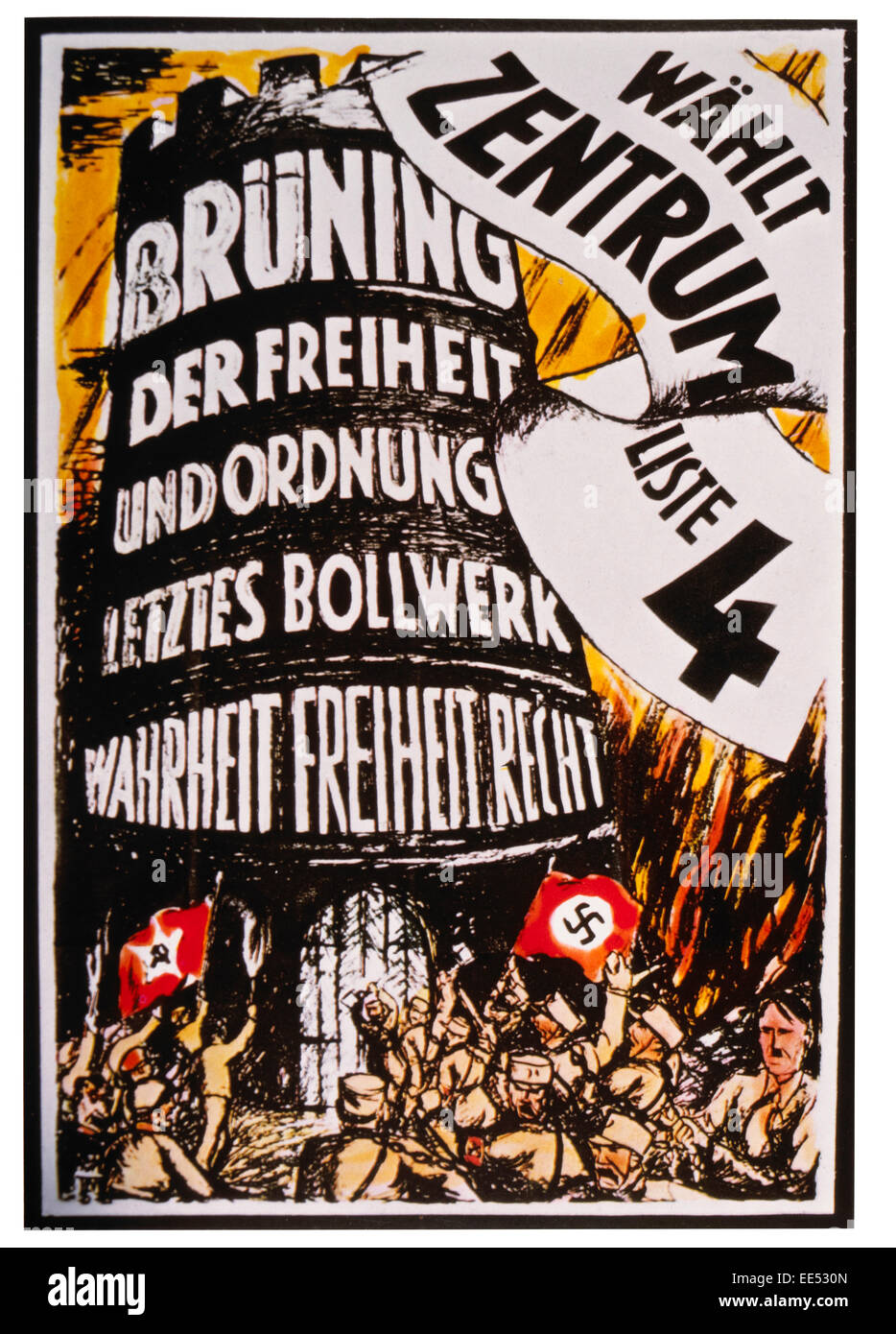 Center Party Political Poster for Reichstag Elections, 'Bruning, Last Bulwark of Freedom and Order, Truth, Freedom, - Stock Image