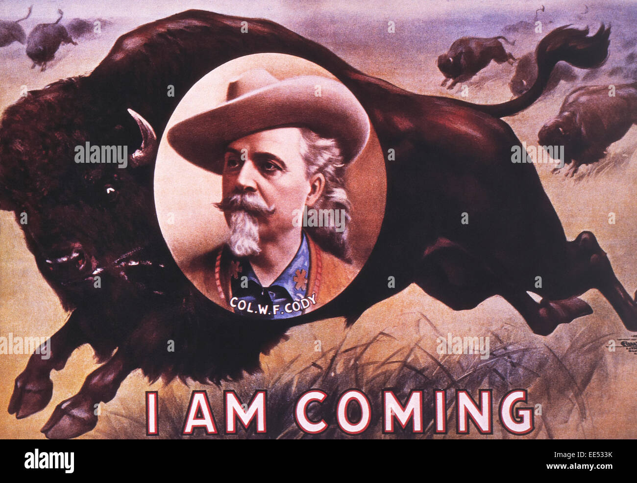 Poster for Buffalo Bill's Wild West Show, 'I Am Coming', circa 1883 - Stock Image