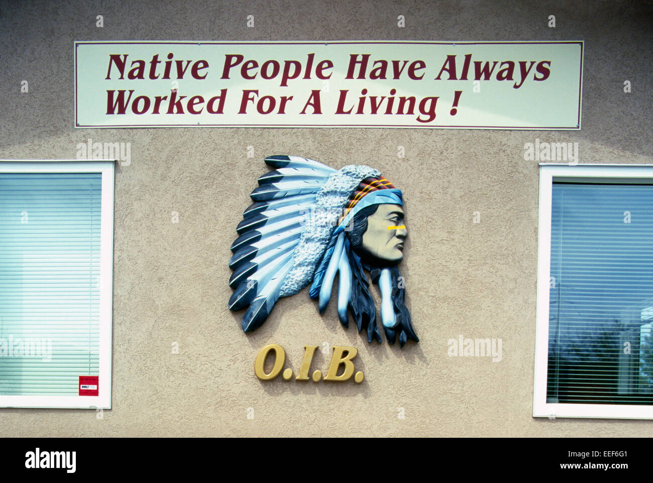 Sign in Native Indian Band Office - Native People Have Always Worked For A Living - Stock Image