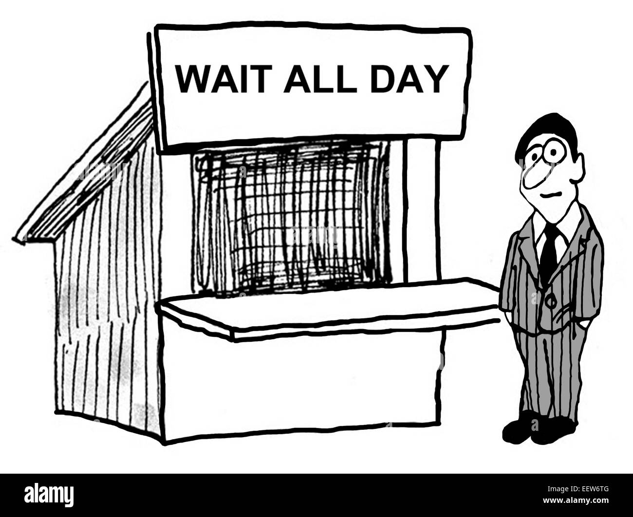 Cartoon showing b businessman with the sign 'wait all day'. - Stock Image