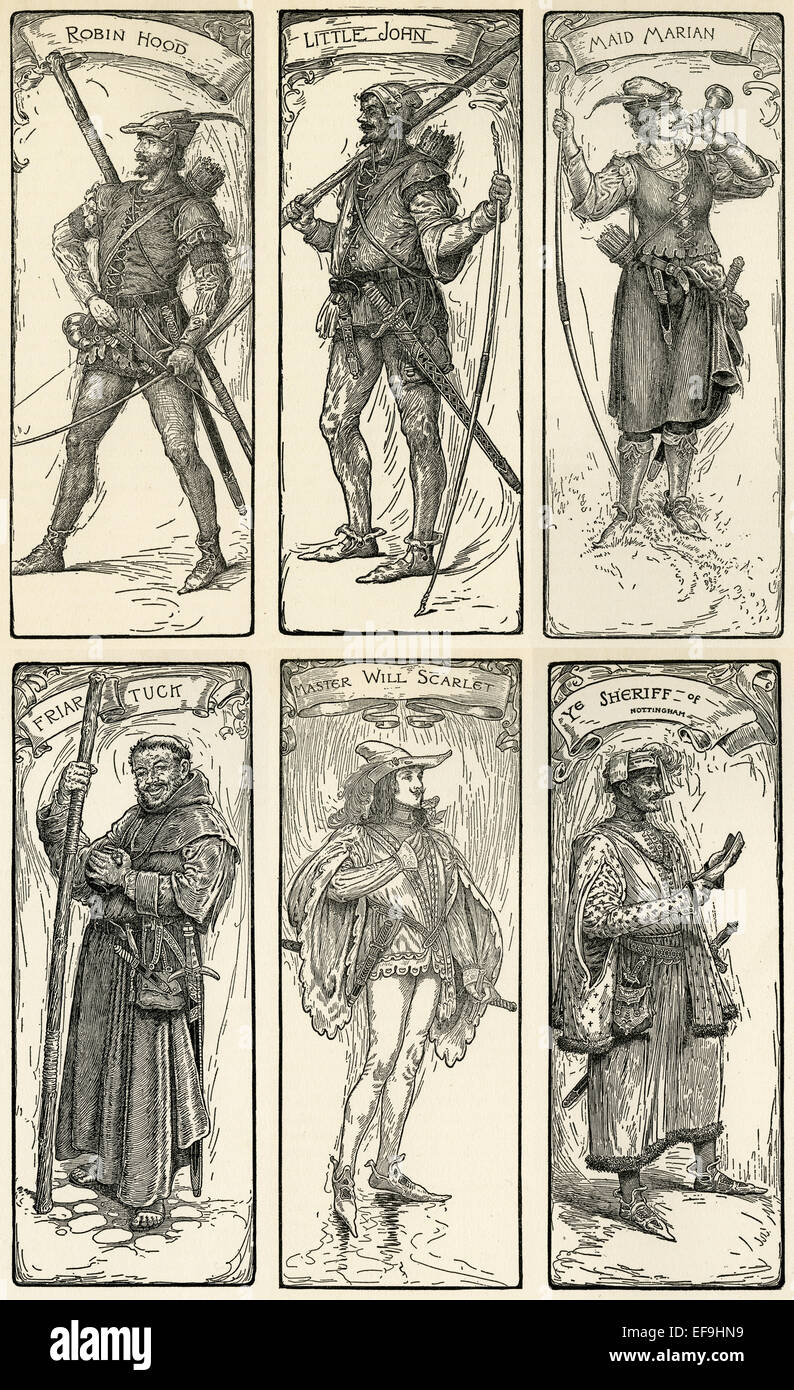 Robin Hood, Little John, Maid Marian, Friar Tuck, Master Will Scarlett, The Sheriff of Nottingham. - Stock Image
