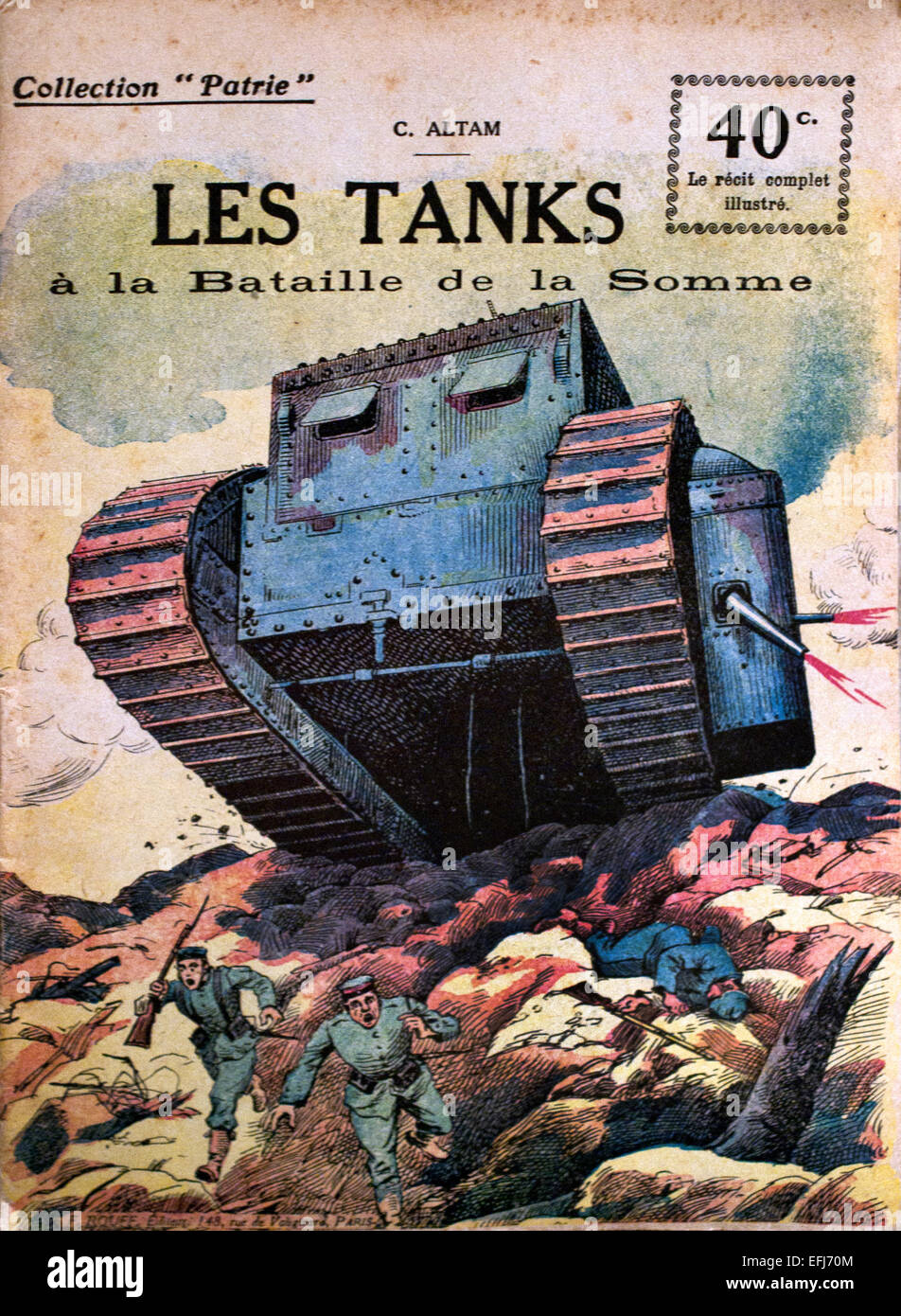 Les Tanks La Bataille de la Somme - Tanks The Battle of the Somme ( World War I ) 1916 Comprising the main Allied Stock Photo