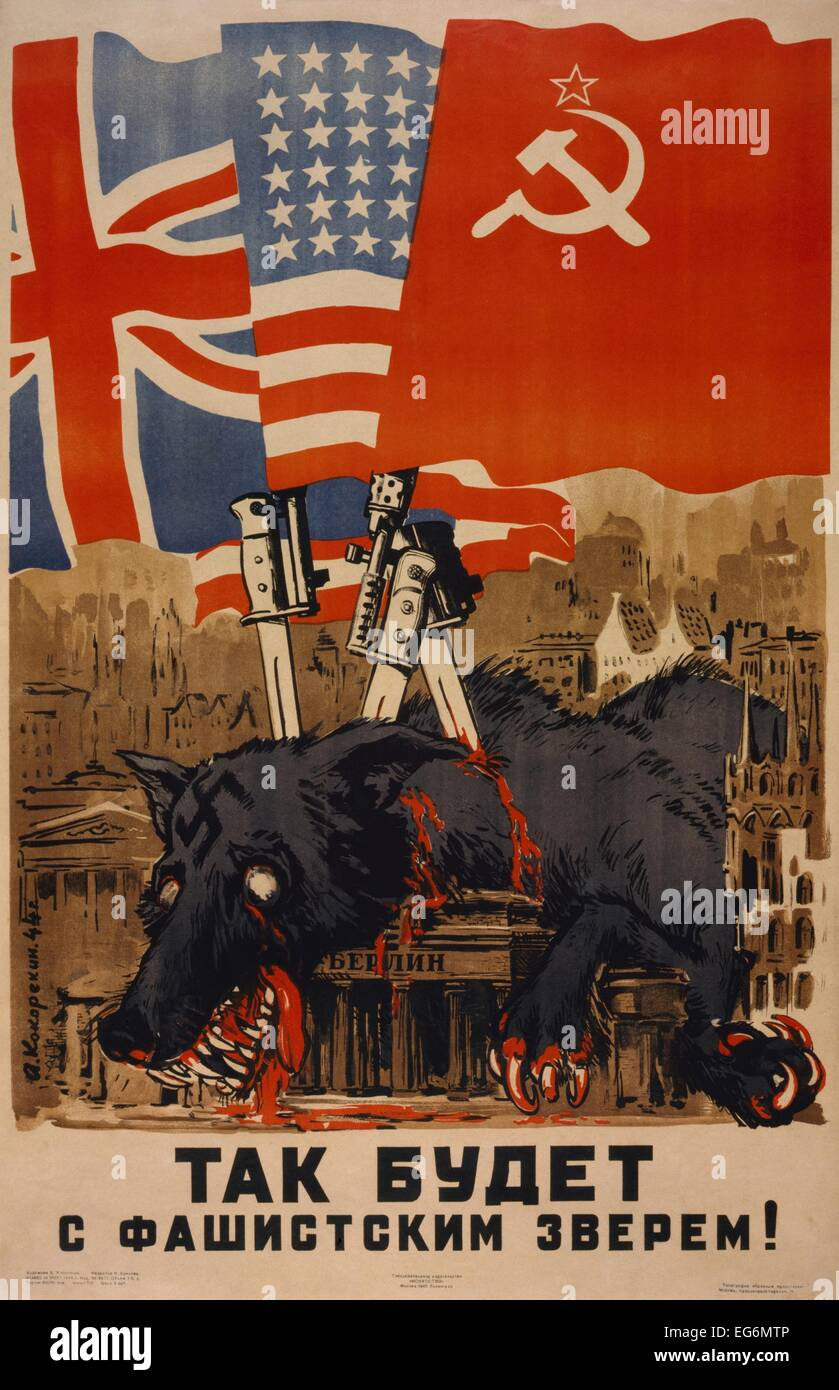 Soviet World War 2 poster. Flags of Allies supported by bayonets stuck in dead Nazi wolf in Berlin, Germany. 1945. - Stock Image