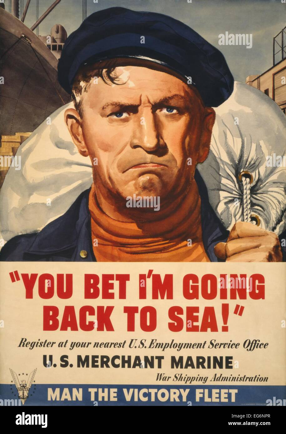 'You bet I'm going back to sea!' American World War 2 with portrait of Merchant Marine carrying duffle - Stock Image