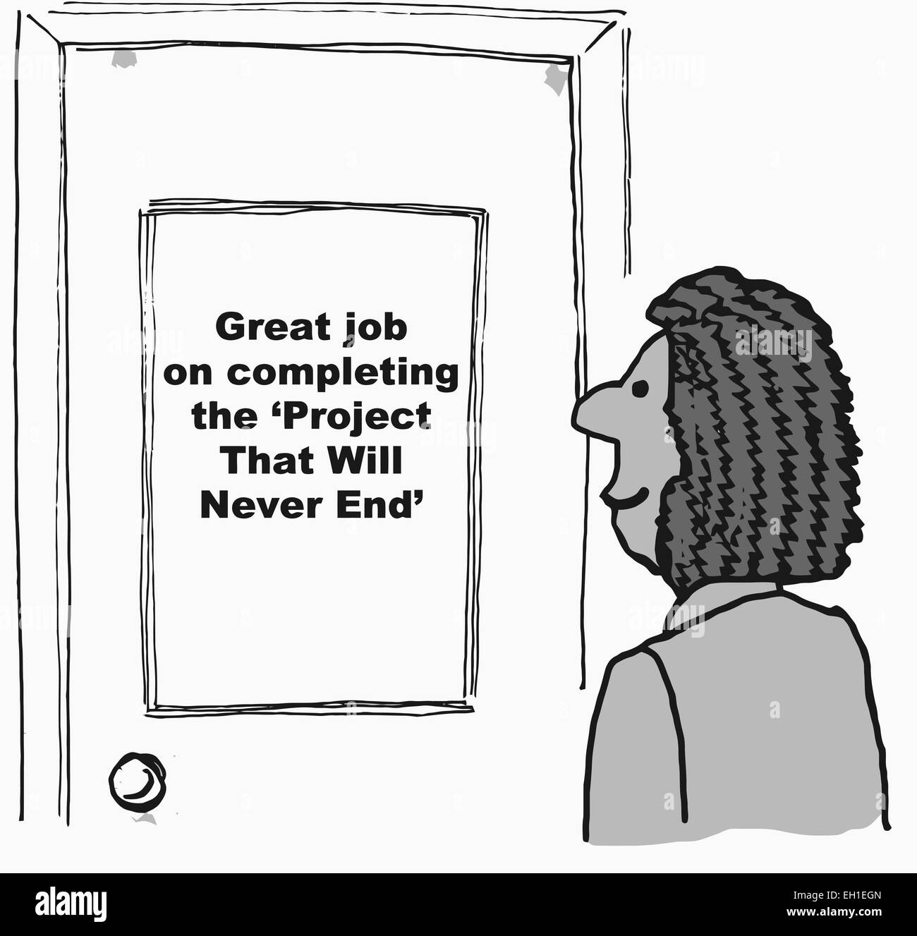 Cartoon of businesswoman looking at sign on her office door: great job on completing the 'project that will - Stock Image
