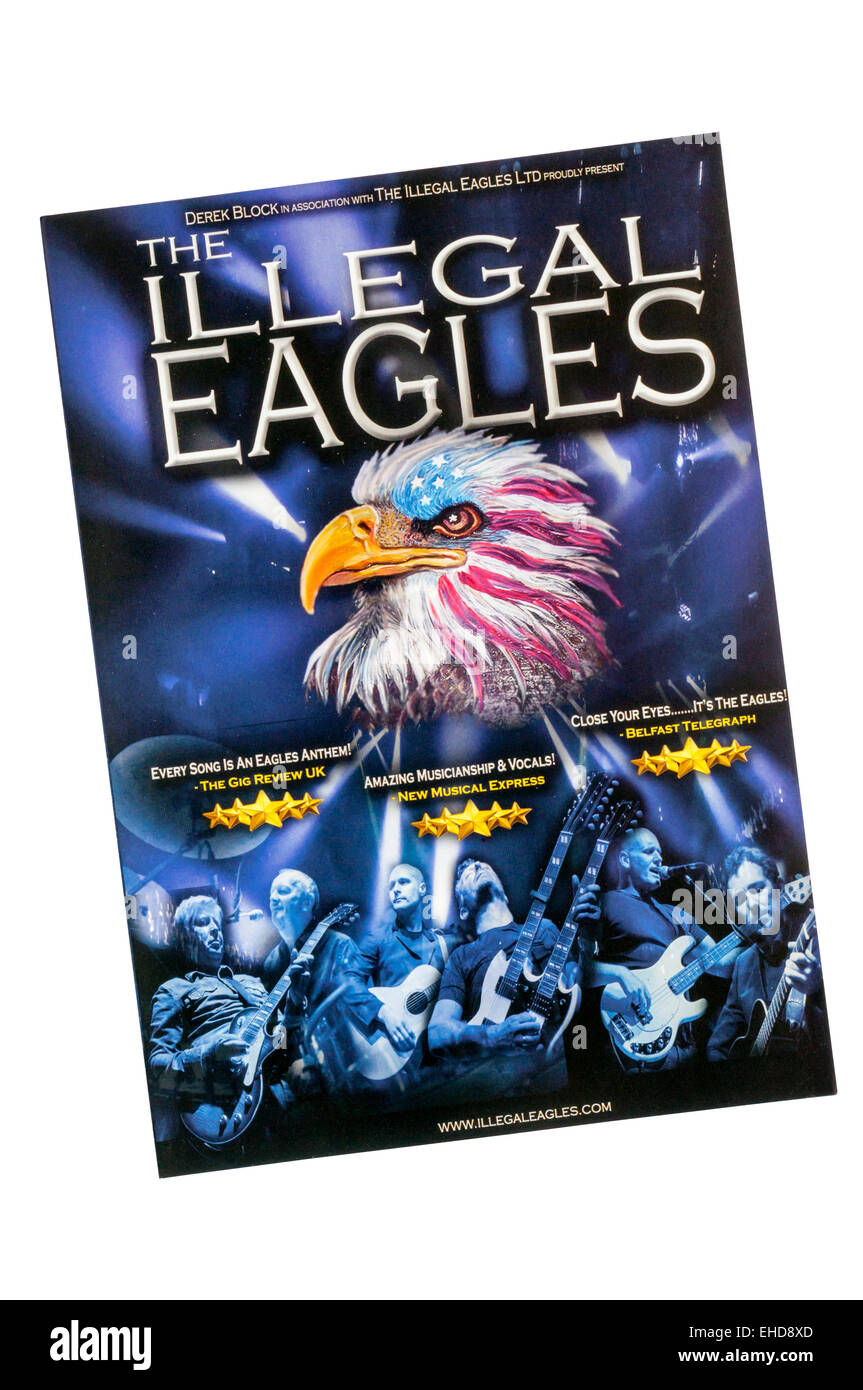 A promotional flyer for 2015 appearance of Eagles tribute band, The Illegal Eagles. - Stock Image