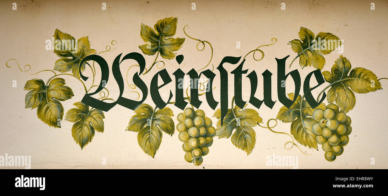 Mural with the lettering 'Weinstube', German for wine bar or wine tavern, Baden-Württemberg, Germany - Stock Image
