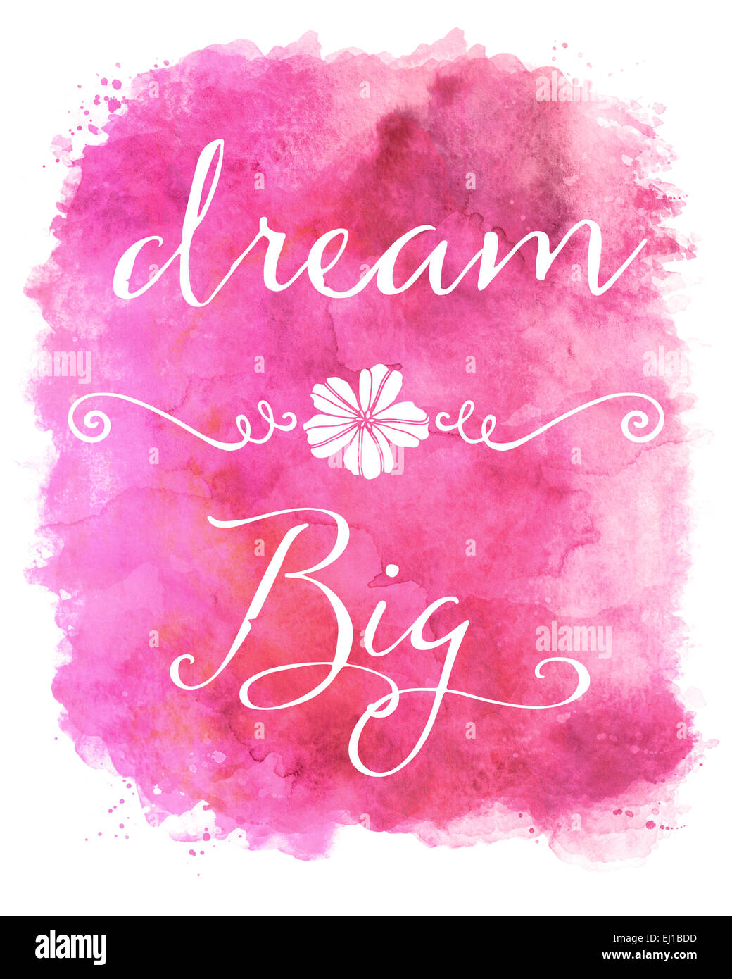 Dream Big Pink Watercolor Inspirational Quote Stock Photo ...