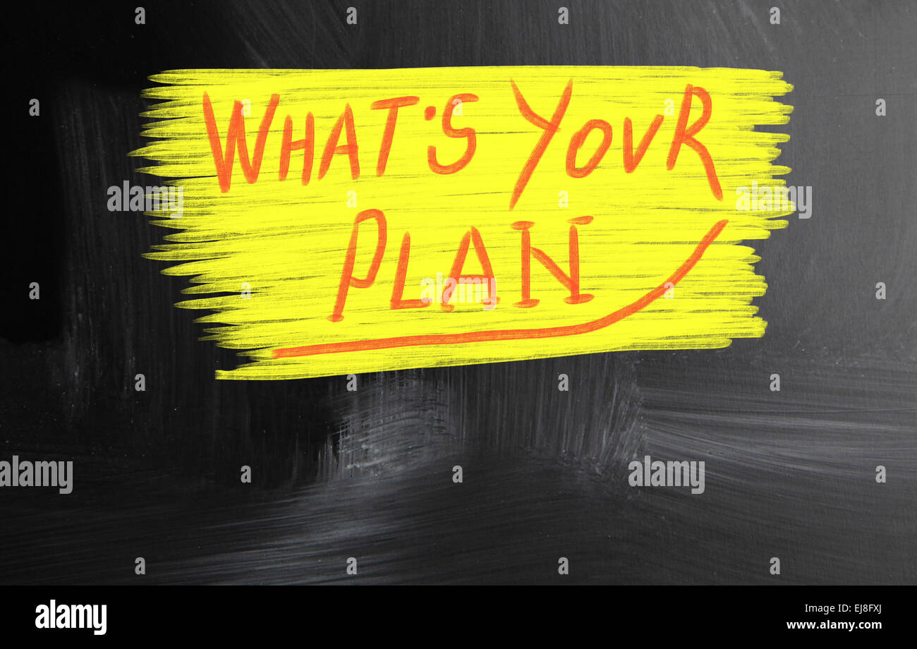 what's your plan - Stock Image