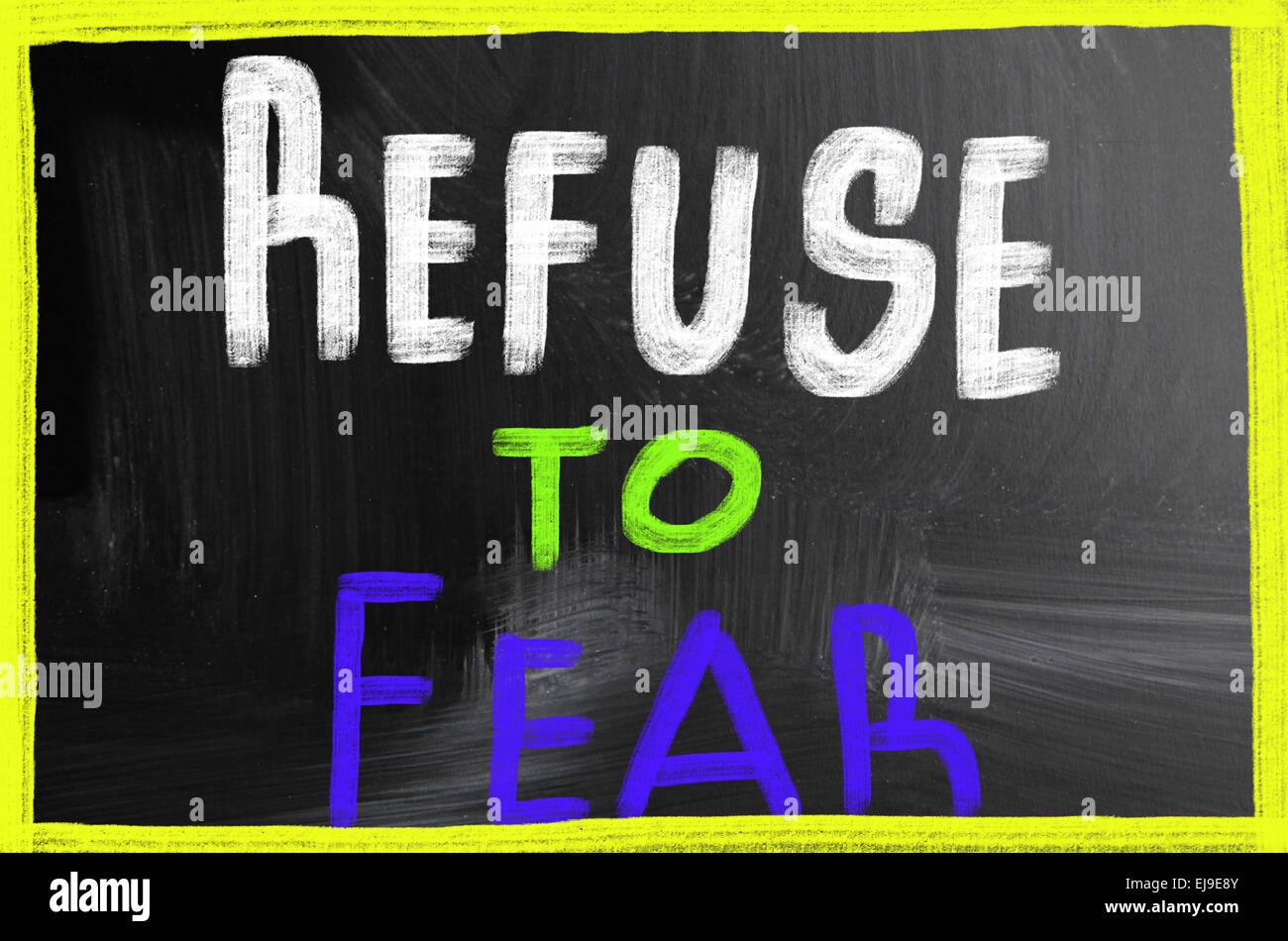 refuse to fear - Stock Image