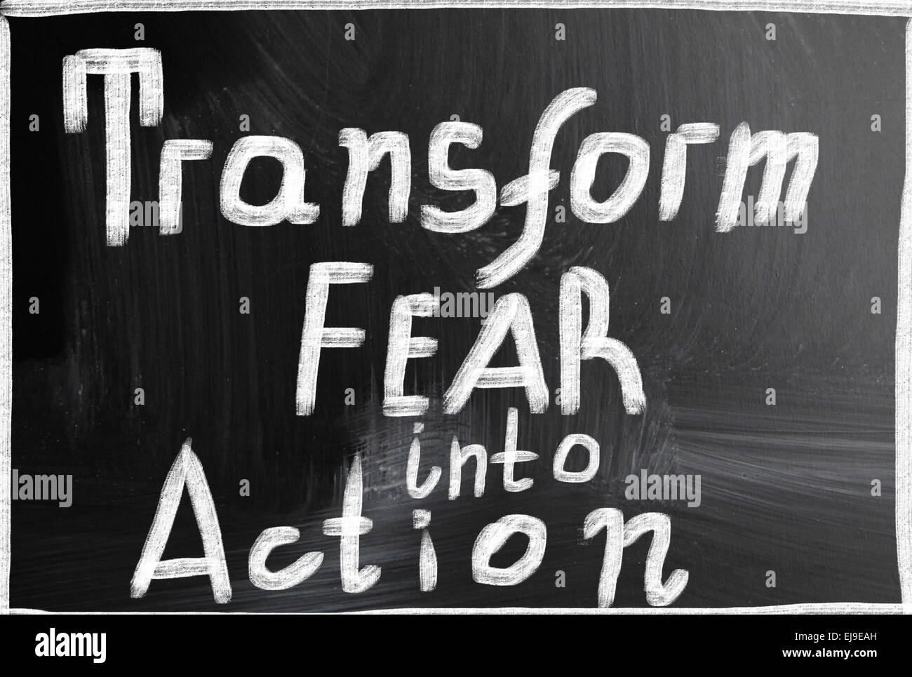 transform fear into action - Stock Image